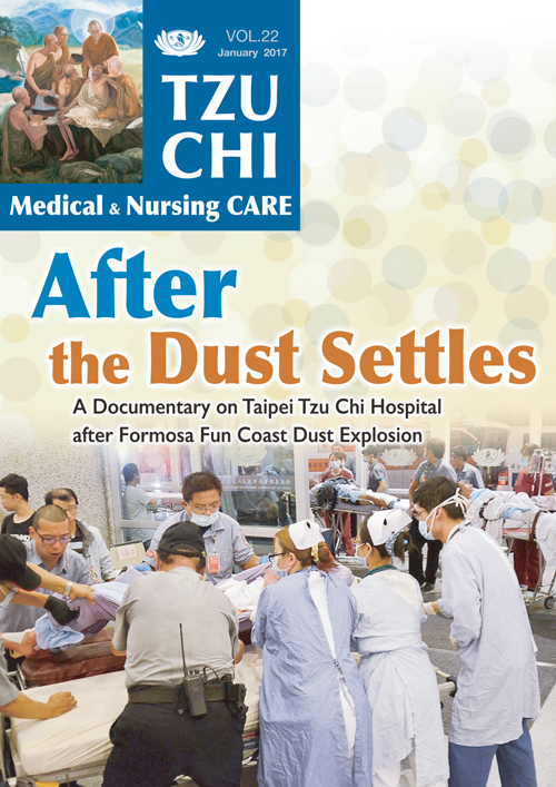 Tzu Chi Medical & Nursing Care Vol.22-After the Dust Settles- A Documentary on Taipei Tzu Chi Hospital after Formosa Fun Coast Dust Explosion